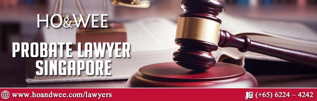 Probate Lawyers Singapore
